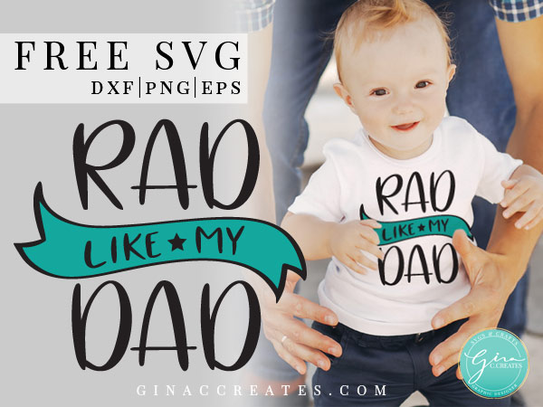 free rad like dad svg cricut file, father's day ideas