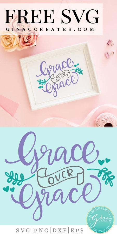 grace over grace svg, christian cricut svg