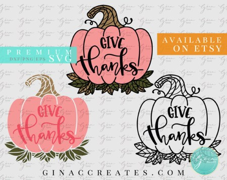 Give thanks pumpkin svg thanksgiving svg