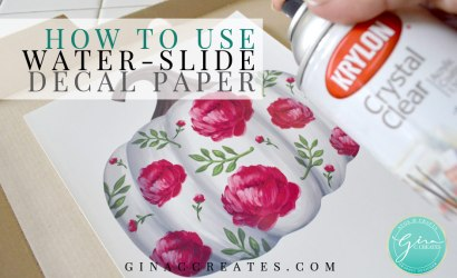 How to use Water-slide Decal Paper
