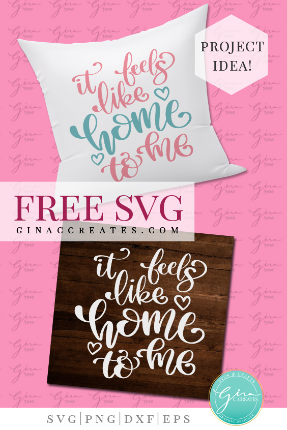 feels like home Free Svg cut file