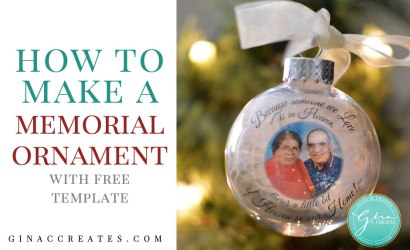 How to make a Memorial Ornament with Free SVG Template