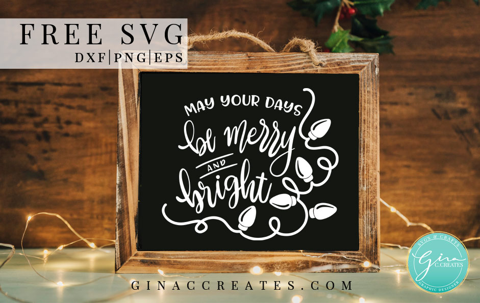 be merry and bright free svg, Christmas lights free svg cut file