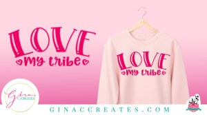 free svg love my tribe cricut file