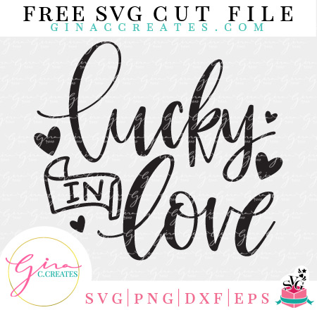 lucky in love svg cut file free valentine's day svg craft files