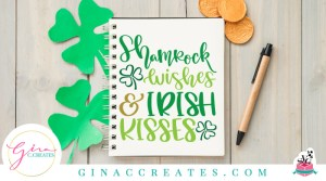 shamrock wishes and irish kisses free svg file