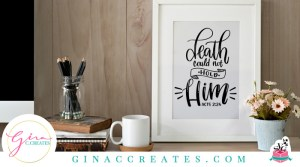 bible verse acts 2 24 death could not hold him free svg cut file