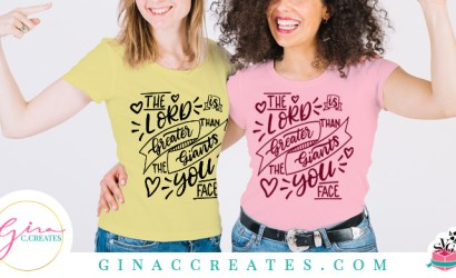 The Lord is Greater than the Giants you face Free SVG Cut File