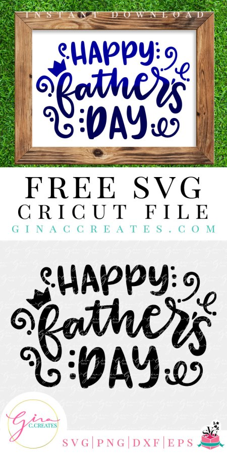 Free Happy Father S Day Free Svg Cut File Gina C Creates SVG, PNG, EPS DXF File