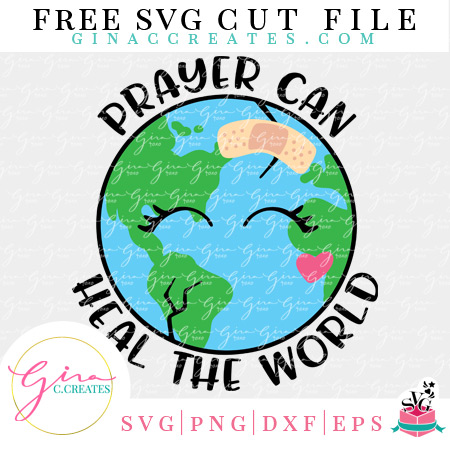 prayer can heal the world free svg, free earth svg