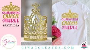 quarantine queen 3rd birthday idea crown free svg
