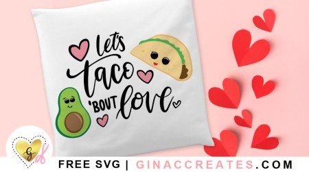 lets taco 'bout love valentine's day free svg