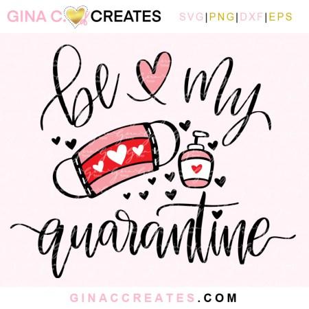free Valentine's day SVG quarantine