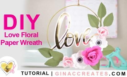 DIY Love Floral Paper Wreath