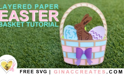 Layered Paper Easter Basket Free SVG and Tutorial