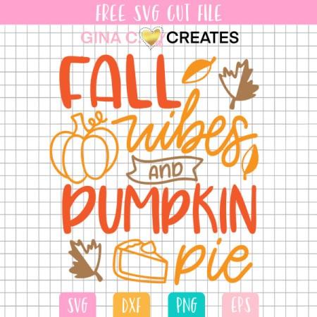 fall vibes svg, free fall pumpkin svg, pumpkin pie