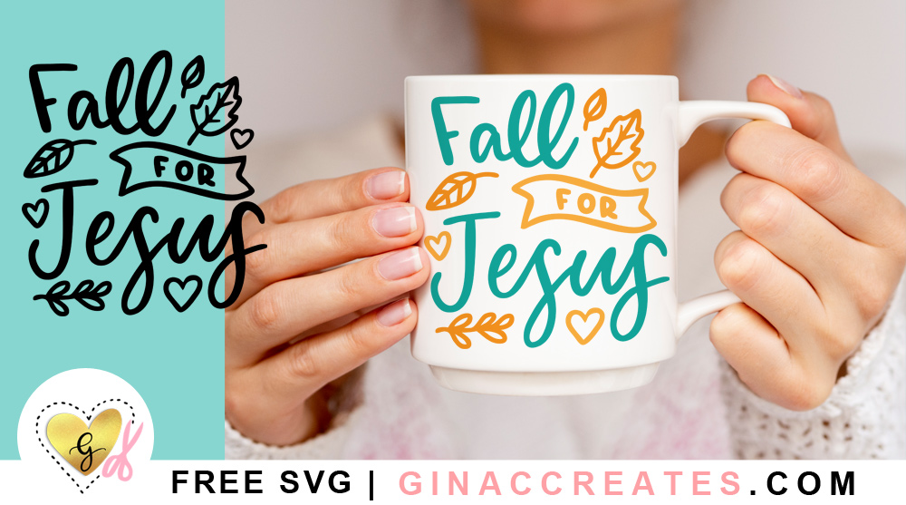 free Fall leaves SVG, Fall for Jesus SVG