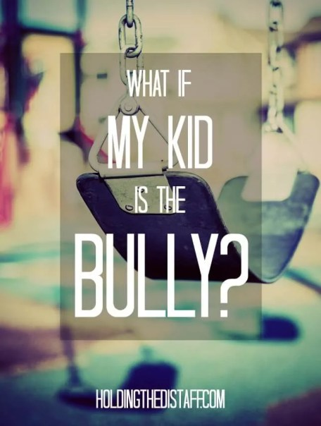 What If My Kid Is The Bully? Parenting tips for teaching your kids to handle bullying situations.