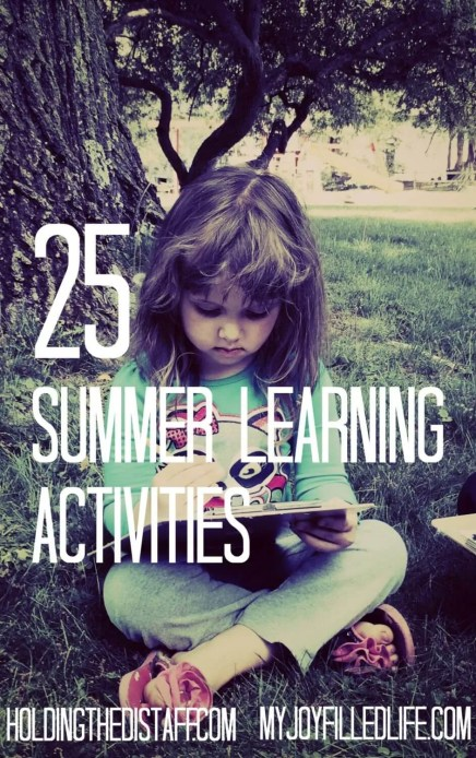 "25 Summer Learning Activities: Fun ways to keep your kids engaged in academics even when their not technically doing ""school."""