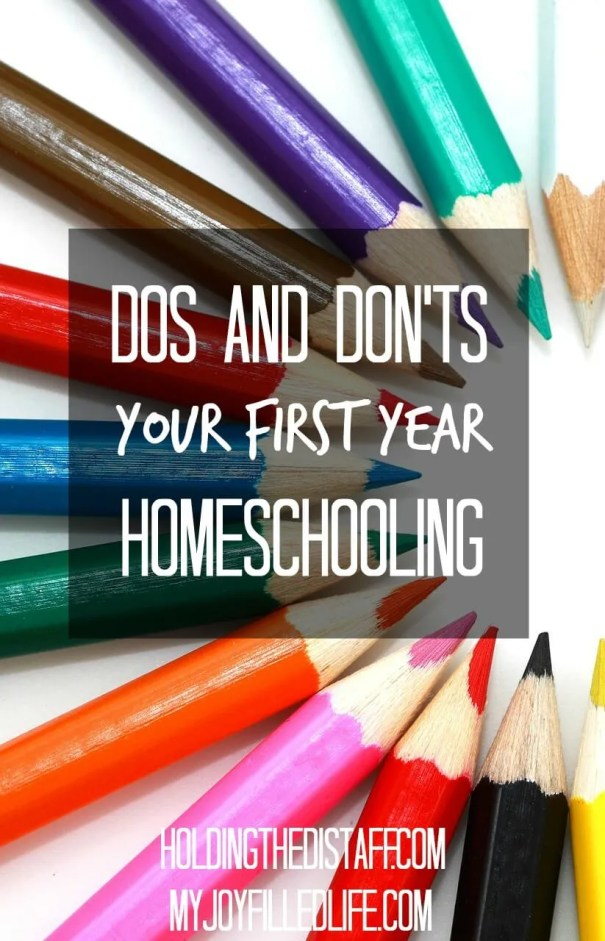 Dos and Don'ts Your First Year Homeschooling: tips for starting homeschool with your kindergartener—curriculum tips, scheduling and more.