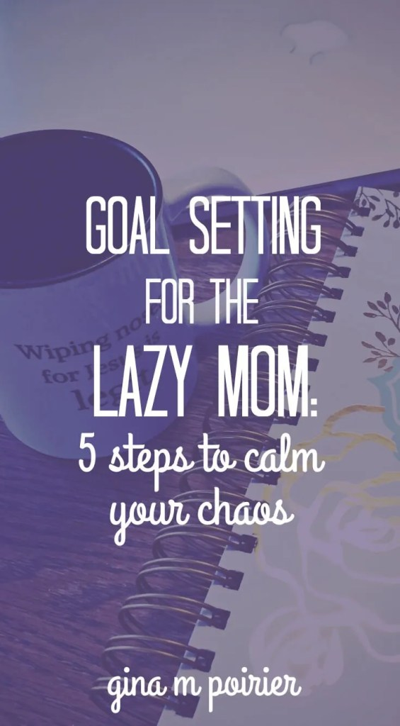 Goal setting for moms | SAHM | planning | scheduling