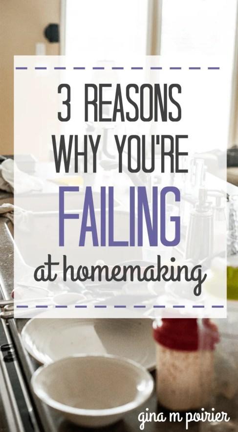 Failing at Homemaking | Homemaker Encouragement | Mom Encouragement