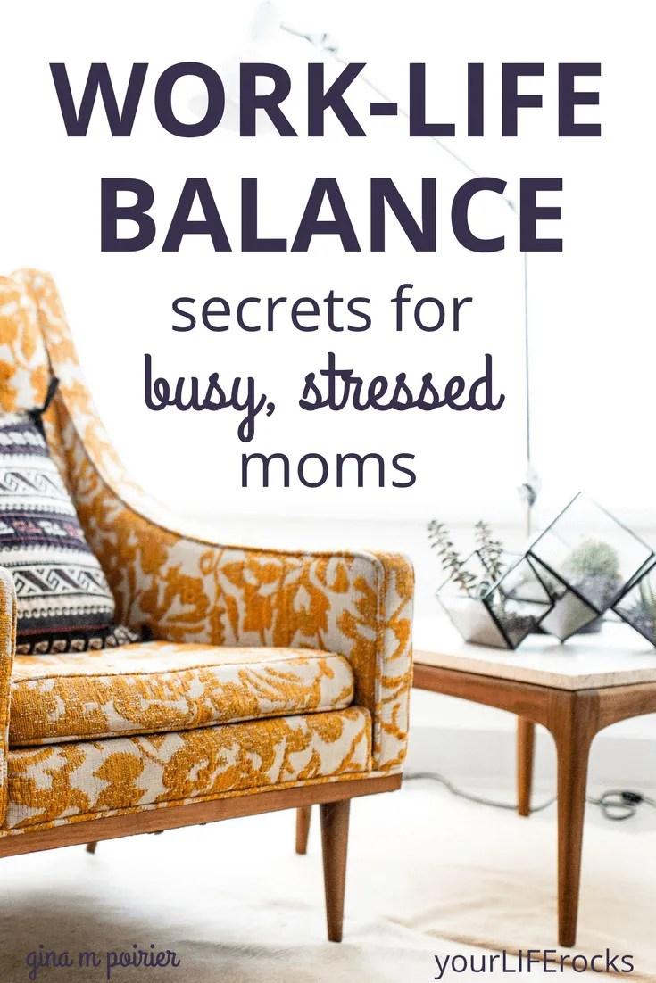 Work Life Balance   Stressed Moms   Self-Care