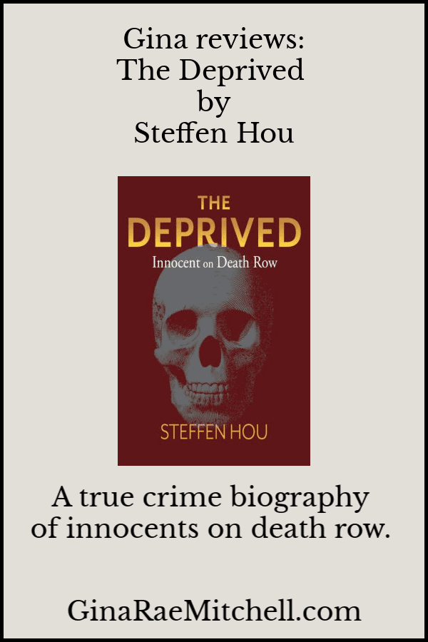 Review - The Deprived by Steffen Hou | Gina Rae Mitchell