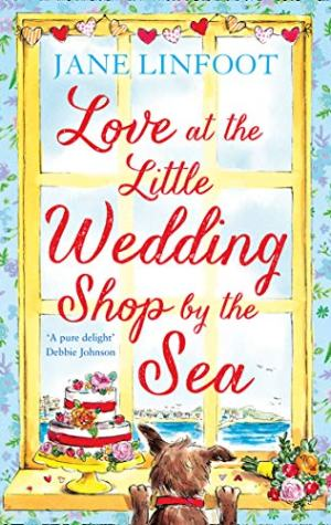 Love at the Little Wedding Shop by the Sea by Jane Linfoot | Book Review | Blog Tour