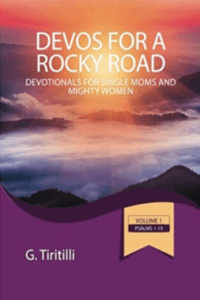 Devos for Single Moms and Mighty Women, Psalms 16-30 (Volume 2) 1st Edition