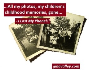 Humor Funny Humorous Family Life Love Laugh Laughter Parenting Mom Moms Dad Dads Parenting Child Kid Kids Children Son Sons Daughter Daughters Brother Brothers Sister Sisters Grandparent Grandma Grandpa Grandparents Grandfather Grandmother Parenting Gina Valley I Lost My Phone!!! Cell