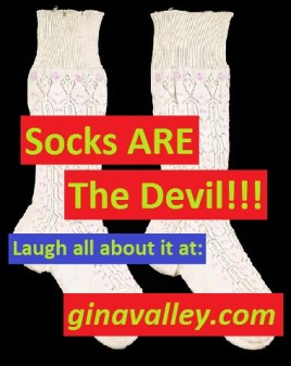 Humor Funny Humorous Family Life Love Laugh Laughter Parenting Mom Moms Dad Dads Parenting Child Kid Kids Children Son Sons Daughter Daughters Brother Brothers Sister Sisters Grandparent Grandma Grandpa Grandparents Grandfather Grandmother Parenting Gina Valley Socks ARE The Devil!!! Laundry Socks