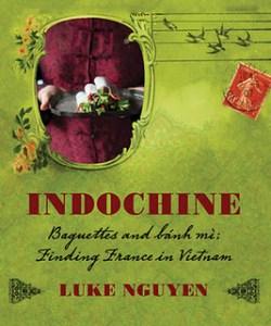 indochine by Luke Nguyen