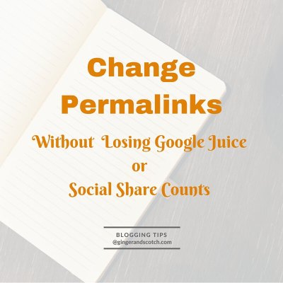 How to Change Your Permalinks Without Losing Google Juice or Social Share Counts