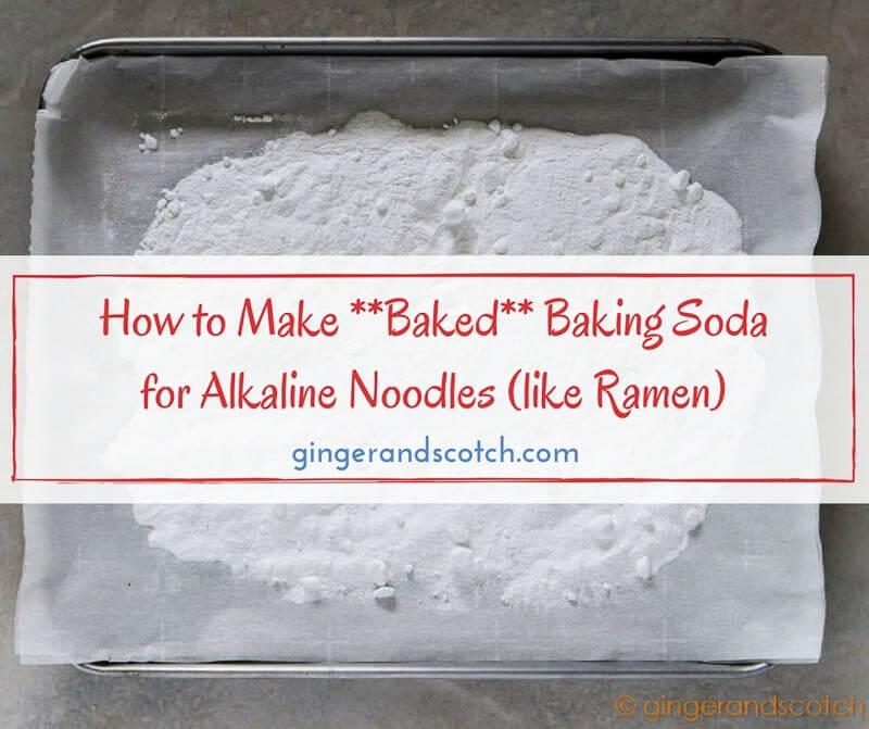 How to Make *Baked* Baking Soda for Alkaline Noodles (like