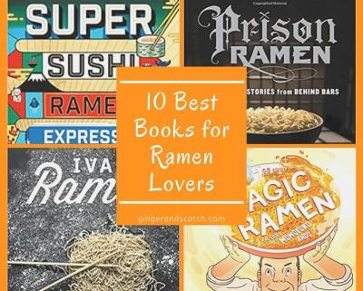 10 Best Books For Ramen Lovers