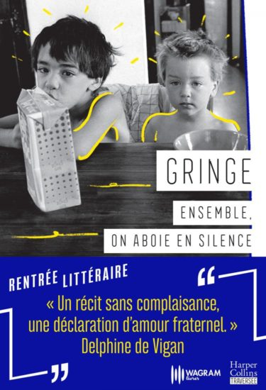 Ensemble, on aboie en silence de GRINGE