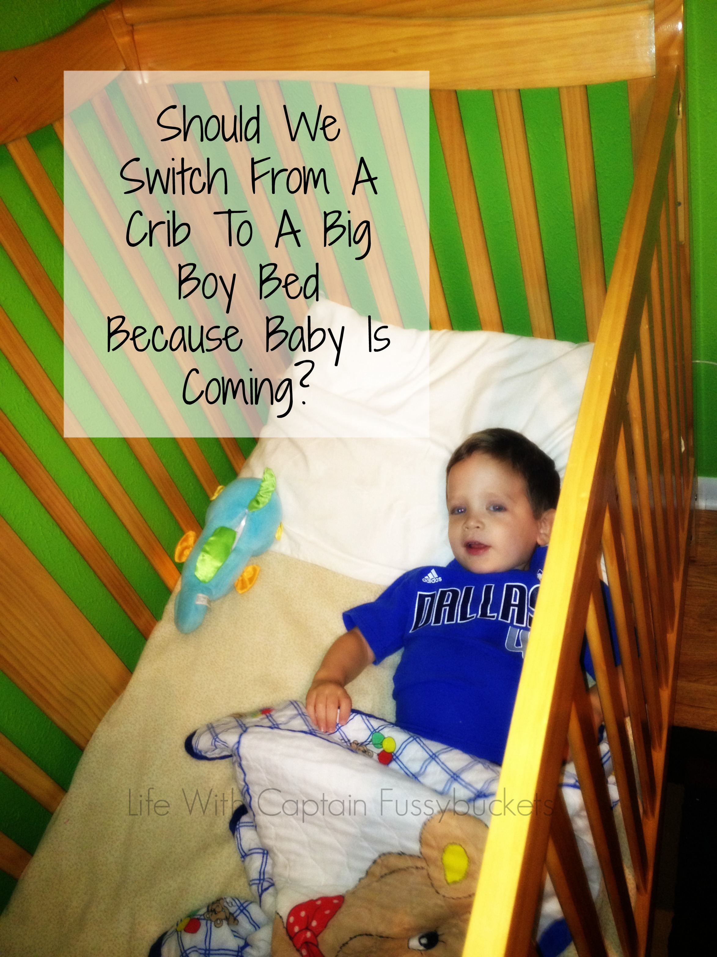 Should We Rush To A Big Boy Bed Just Because Baby Is Coming