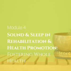 Sound and Sleep in Rehab and Health Promotion