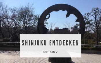 Shinjuku entdecken – mit Kind