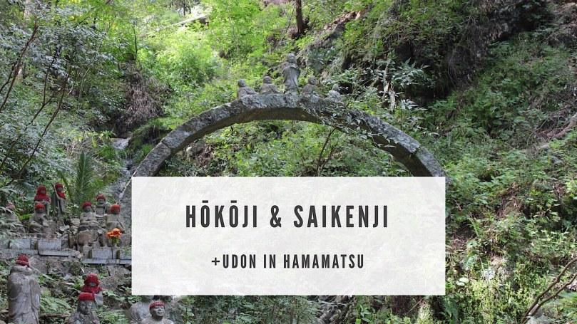 Hoko-ji & Saiken-ji