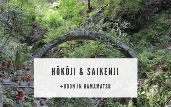 Hamamatsu: Hōkō-ji und Saiken-ji