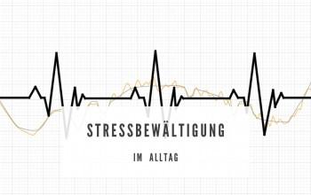 Stressbewältigung im Alltag