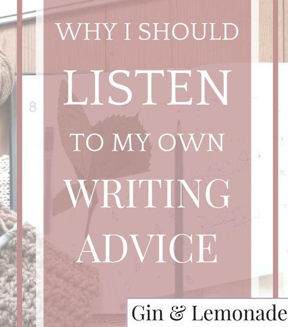 I Should Take My Own Writing Advice