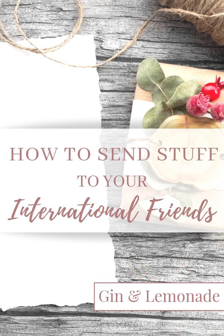 How To Send Stuff To Your International Friends
