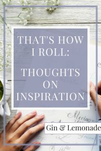 My thoughts on inspiration