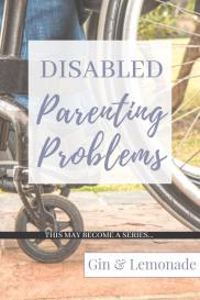 Disabled parenting problems