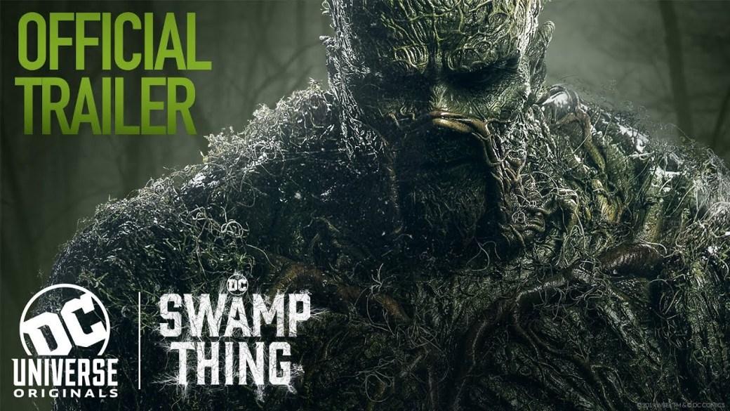 Swamp Thing Final Trailer