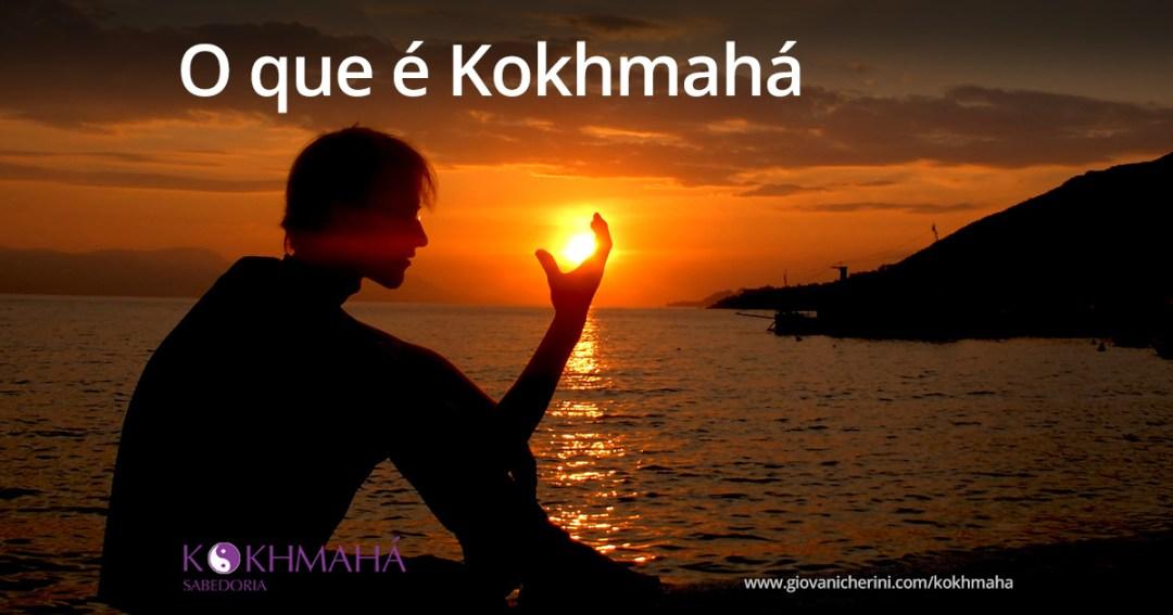 Artigo O que é Kokhmahá