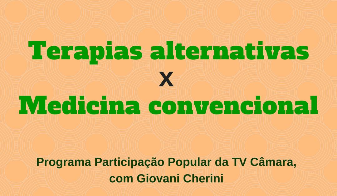 Giovani Cherini participa de debate sobre práticas integrativas em saúde e medicina convencional